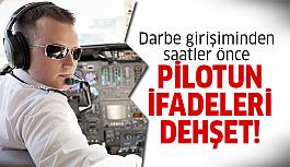 Pilottan şok eden açıklama!
