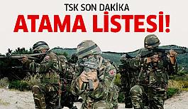 İşte TSK'nın atama listesi!
