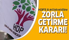 HDP'li vekillere şok!