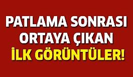 Adana'daki Patlama Sonrası İlk Görüntüler...