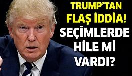 Donald Trump'tan Flaş İddia!