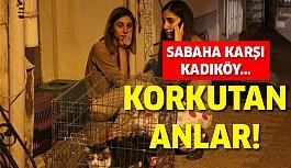 Kadıköy'de sabaha karşı korkutan anlar!