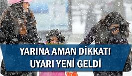 Aman dikkat! Kar fena bastırdı
