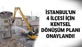 İstanbul'da 4 ilçe için kentsel dönüşüm için onaylandı