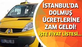 İstanbul'da dolmuş ücretlerine büyük zam geldi!