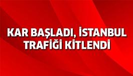 İstanbul'da kar başladı...