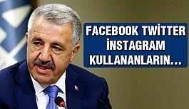 Bakan Arslan açıkladı: Sosyal medya kullanıcıların...