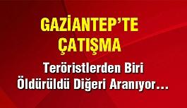Gaziantep'te Emniyet Müdürlüğü önünde çatışma!