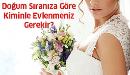 Doğum Sıranıza Göre Kiminle Evlenmelisiniz?