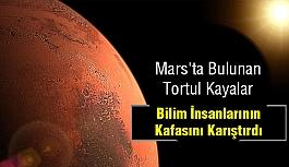 Mars'ta Bulunan Tortul Kayalar Kafaları Bulandırdı!