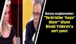 """""""Teröristler 'Hayır' Diyor"""" Diyen Binali Yıldırım'a Balyoz Mağdurundan Sert Çıkış!"""