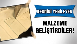 Türk Bilim İnsanlarından Kendini Yenileyen Malzeme...