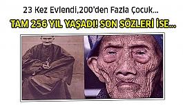 İnanması çok zor ama tam 256 yıl yaşadı!