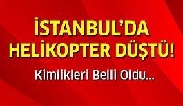 İstanbul'da Helikopter Kazası!