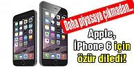 Apple, iPhone 6'daki hata için özür diledi