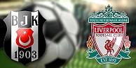Beşiktaş - Liverpool maçı saat kaçta hangi kanalda?