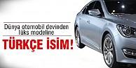 Dünya devinden Türkçe isim jesti!