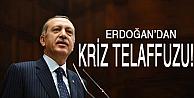 Erdoğan 'geçici kriz' dedi