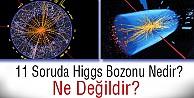 Higgs bozonu nedir?