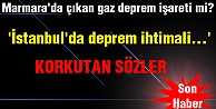 'İstanbul'da deprem ihtimali...'