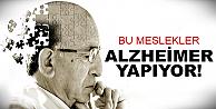 İşte Alzheimer yapan meslekler?