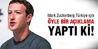 İşte Zuckerberg'den ilginç Türkiye açıklaması!