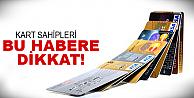 Kredi kartında flaş iki değişiklik!