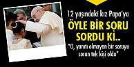 O soru Papa'yı resmen terletti!