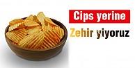 Patates Cipslerde Zehirli Madde Bulundu