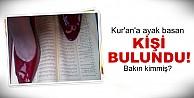 Şok..Kur'an-ı Kerim'e ayak basma fotoğrafını paylaştı!