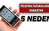 Telefon faturalarını kabartan 5 neden