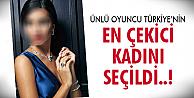 Türkiye en çekici kadınını seçti! Bakın kim..