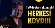TV8'de Acun depremi!