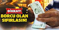 Vergi ve trafik para cezası borçları olanlar dikkat!