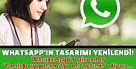 Whatsapp değişti bakın ne hale geldi!