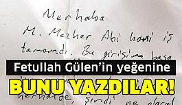İşte Fethullah Gülen'in yeğenine...