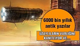 6000 Yıllık Antik Yazılar Uzaylıların...
