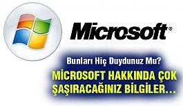 Microsoft Hakkında Sizi Çok Şaşırtacak...