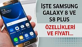İşte Samsung Galaxy 8 ve S8 Plus'ın...
