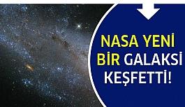 NASA ve ESA Yeni Bir Galaksi Keşfetti