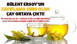 Bülent Ersoy'un Zayıflama Çayı...