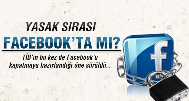TİB Facebook için mi hazırlanıyor?