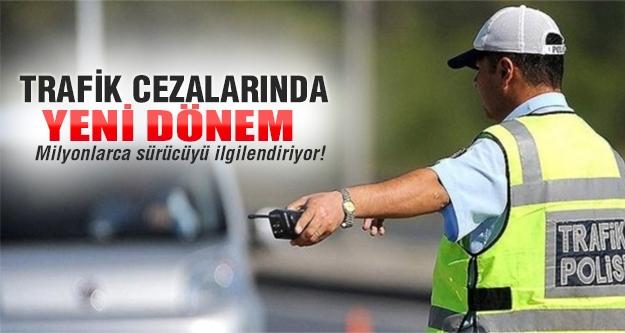 Trafik cezalarında yeni uygulama