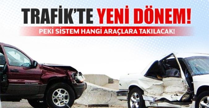 Trafik kazalarını önleyecek sistem!