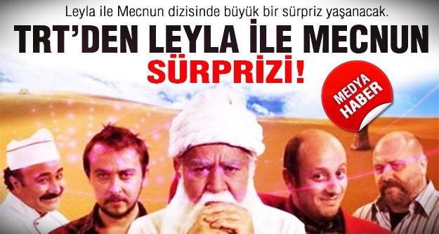 TRT'den Leyla ile Mecnun sürprizi!