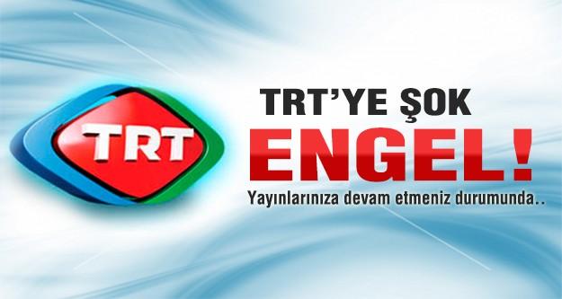 TRT'ye Almanya'dan engel