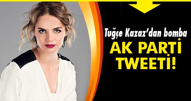 Tuğçe Kazaz Twitter'dan adeta coştu!