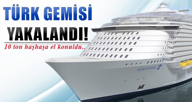 Türk gemisine el konuldu!