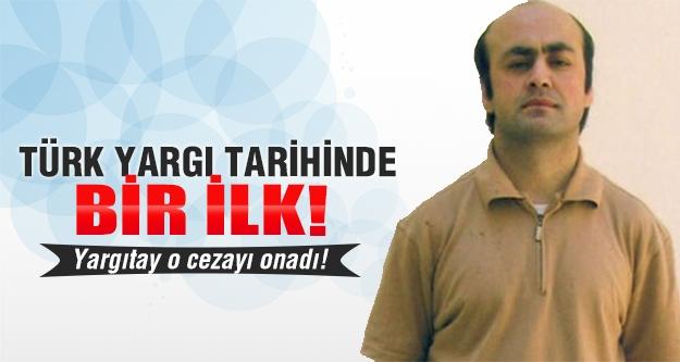 Türk yargı tarihinde emsal karar!