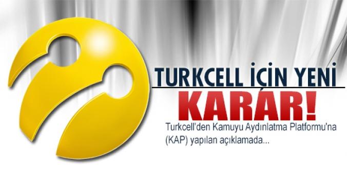 Turkcell için yeni karar!
